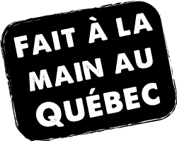 Fait à la main au Québec